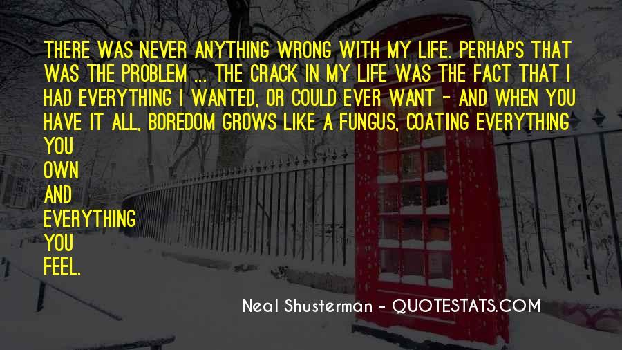 Neal Shusterman Quotes #398089