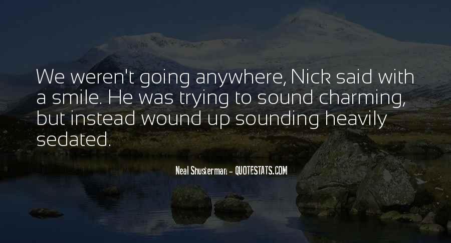 Neal Shusterman Quotes #41300