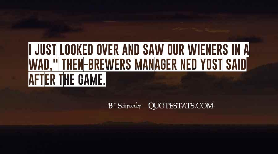 Ned Yost Quotes #1739420