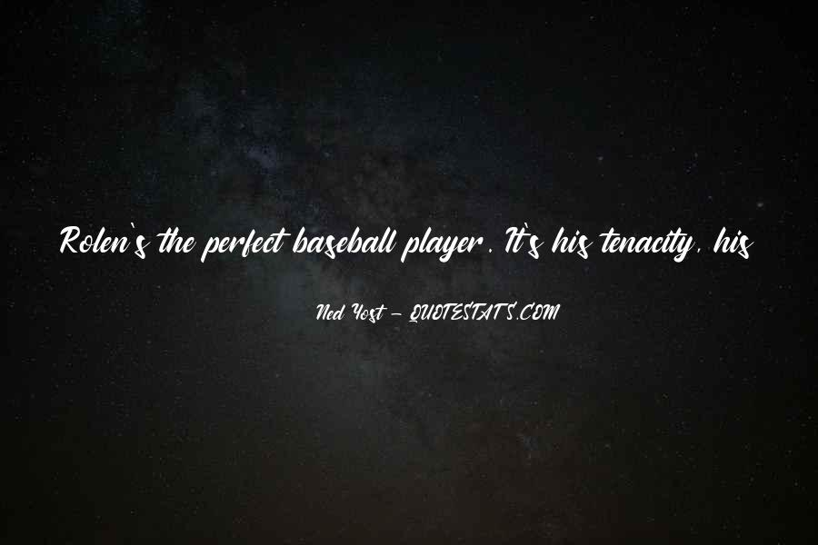 Ned Yost Quotes #1764590