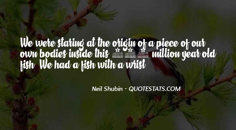 Neil Shubin Quotes #1253674