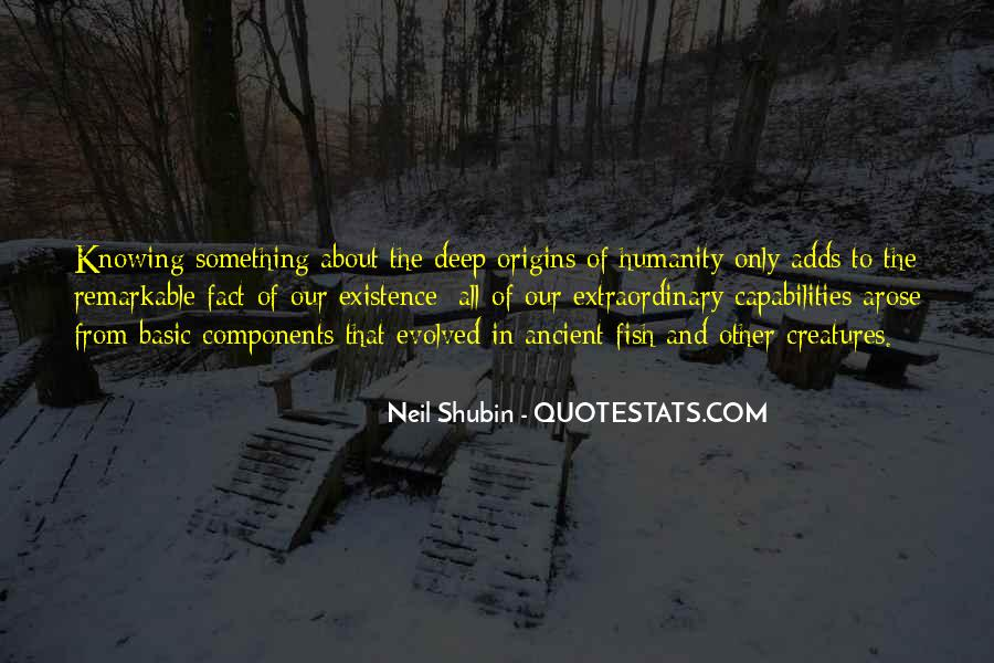 Neil Shubin Quotes #1354641