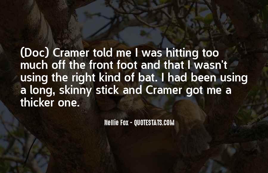 Nellie Fox Quotes #1394316