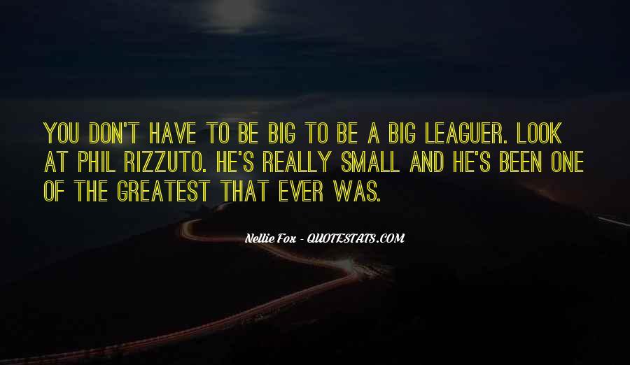 Nellie Fox Quotes #1499649