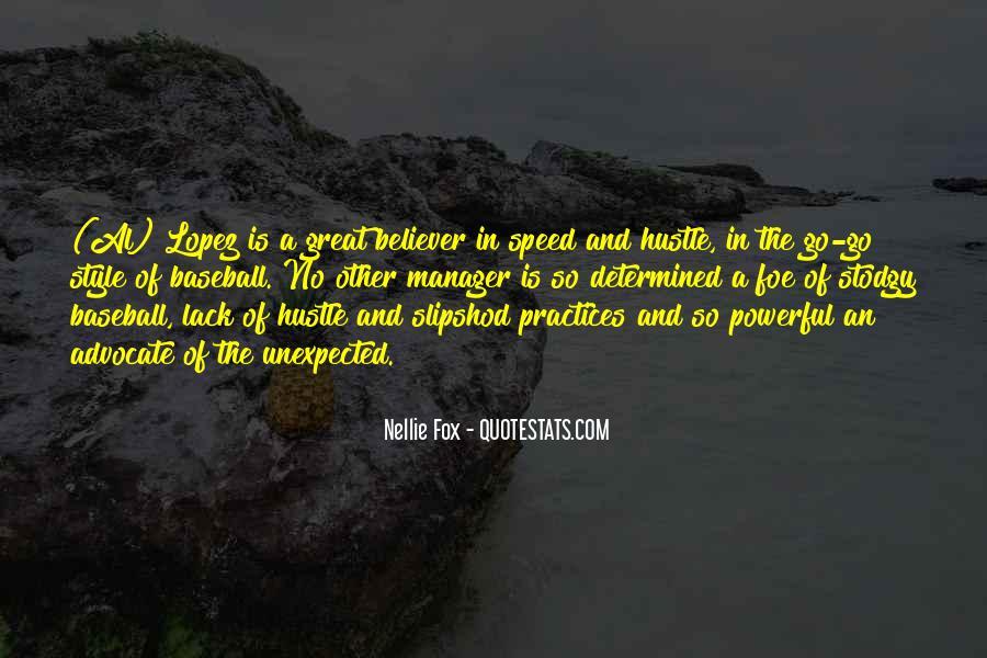 Nellie Fox Quotes #1805347