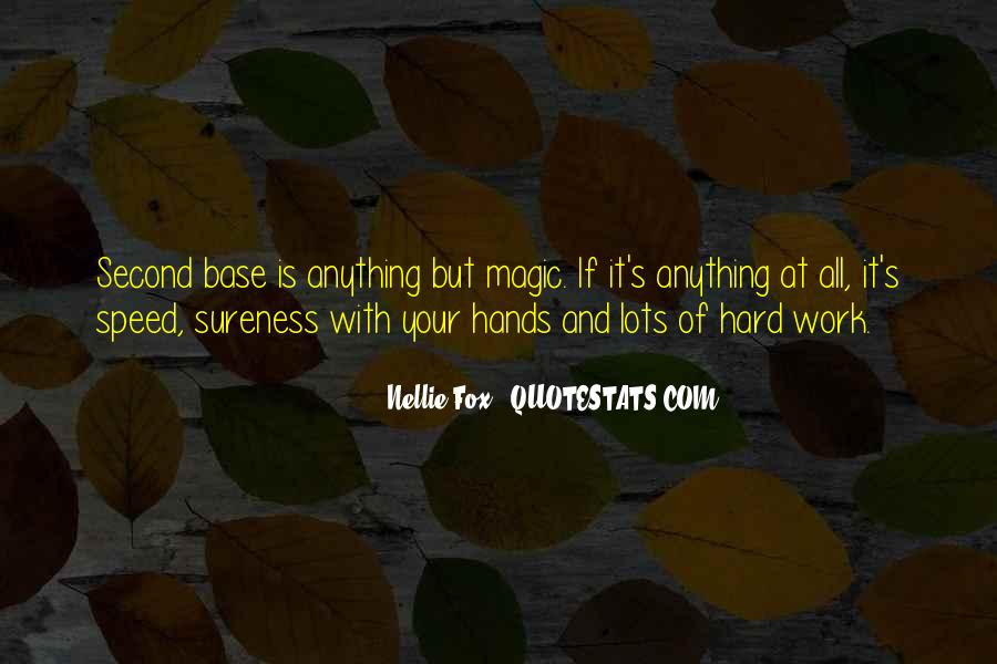 Nellie Fox Quotes #409381