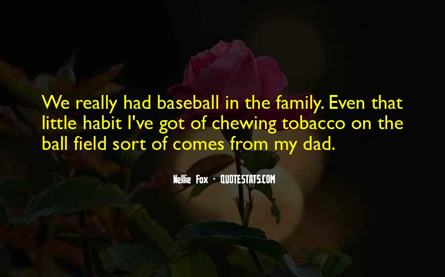 Nellie Fox Quotes #547591