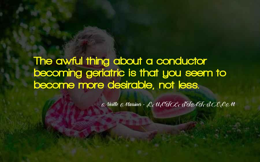 Neville Marriner Quotes #1322371