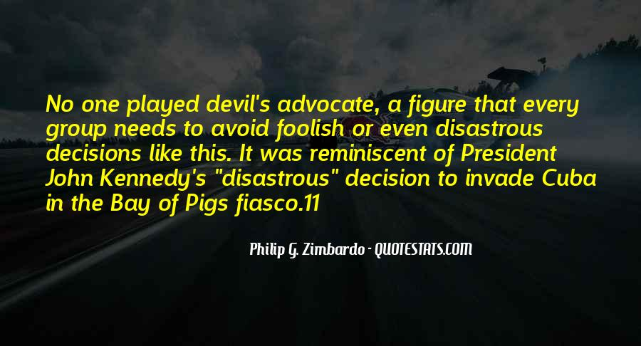 Quotes About Devil's Advocate #1087358