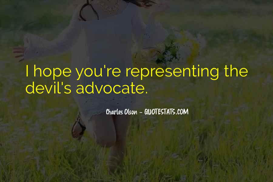 Quotes About Devil's Advocate #1633416