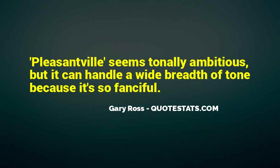 Quotes About Pleasantville #434383