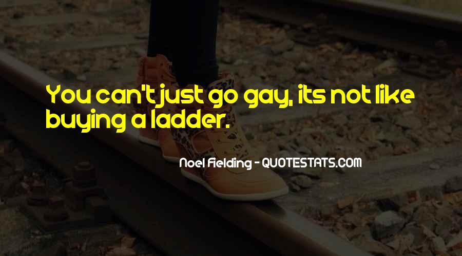 Noel Fielding Quotes #1044553