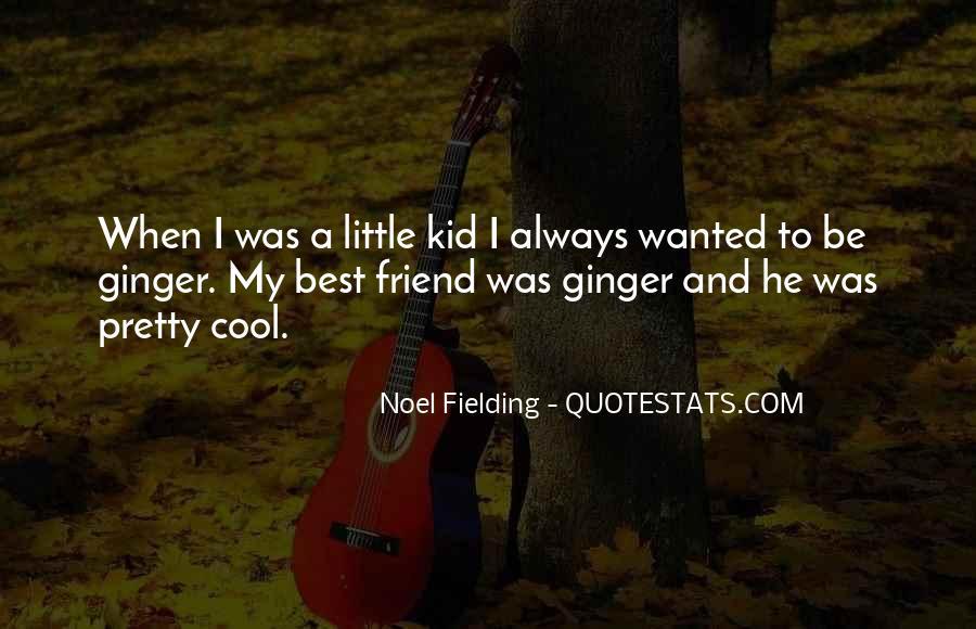 Noel Fielding Quotes #1183160