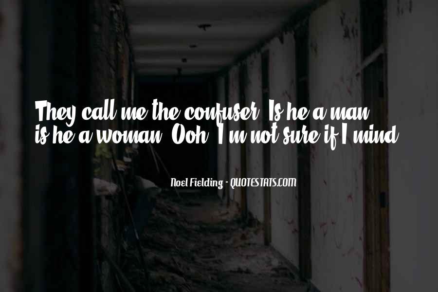 Noel Fielding Quotes #136310