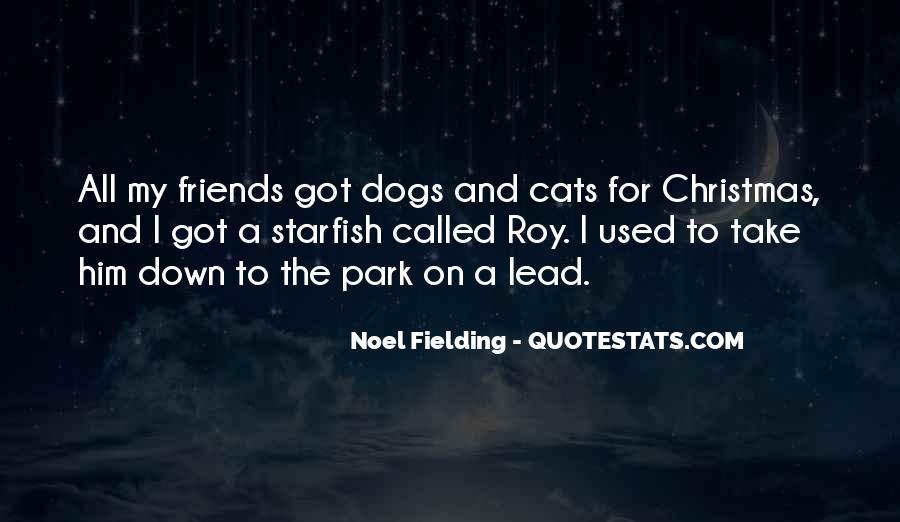 Noel Fielding Quotes #1607464