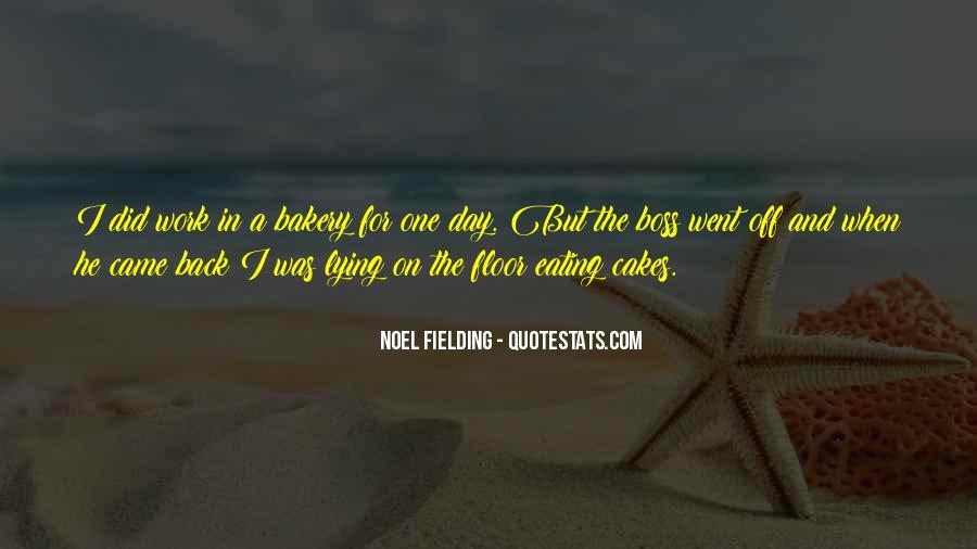 Noel Fielding Quotes #1613033