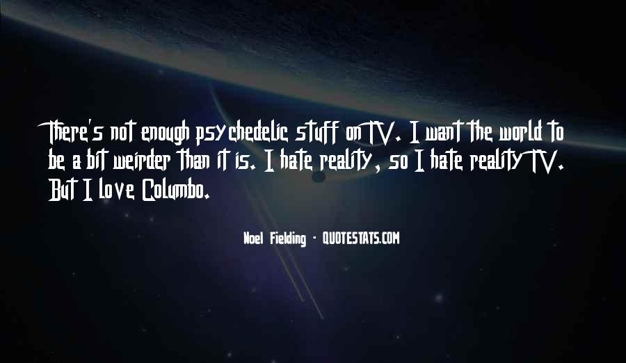 Noel Fielding Quotes #239158