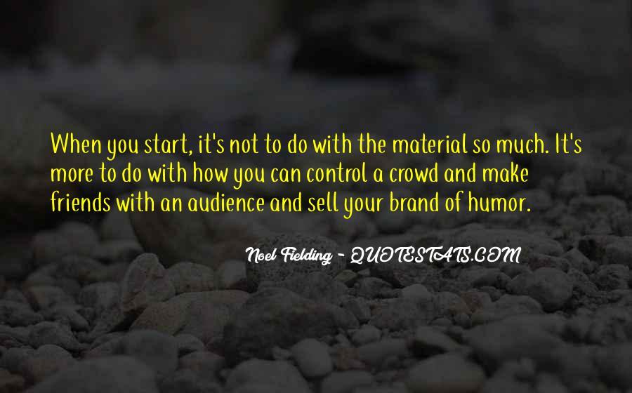 Noel Fielding Quotes #244625