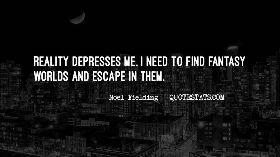 Noel Fielding Quotes #393874