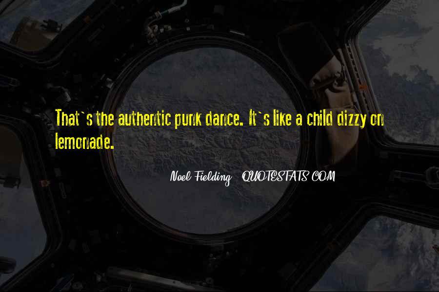 Noel Fielding Quotes #693095