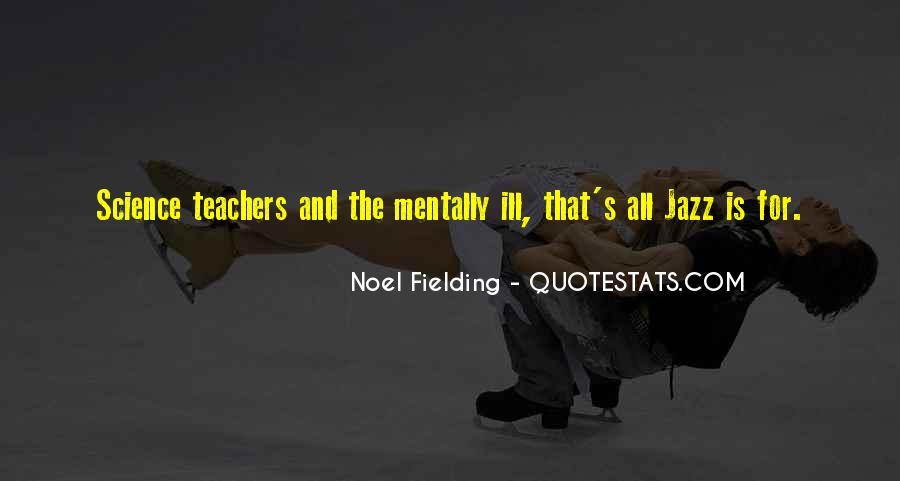 Noel Fielding Quotes #83247