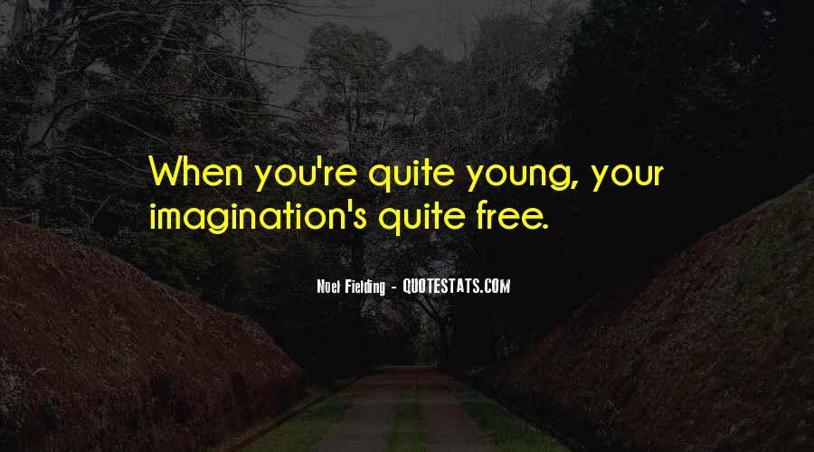 Noel Fielding Quotes #844427