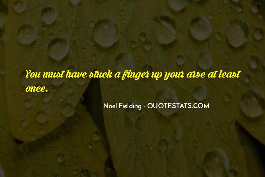 Noel Fielding Quotes #862889