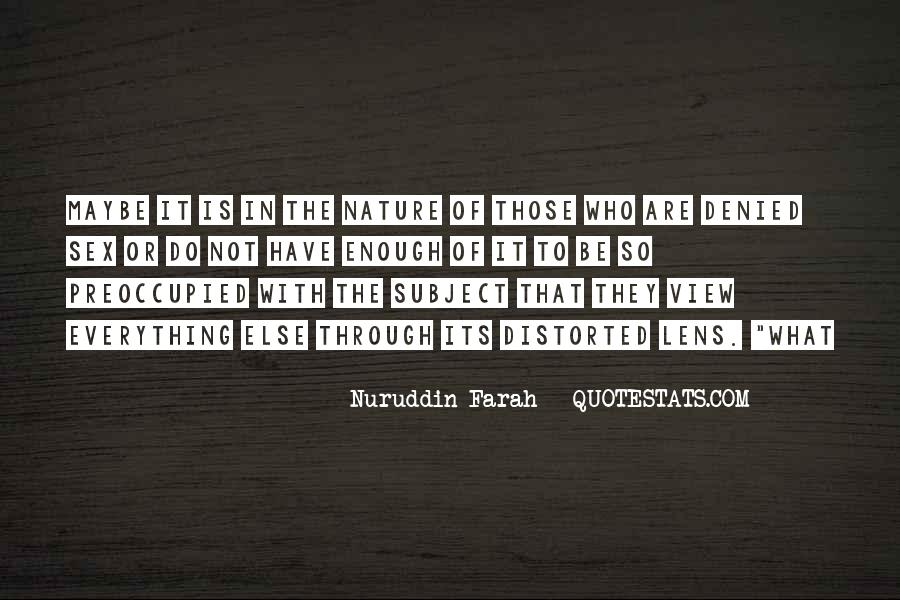 Nuruddin Farah Quotes #118879