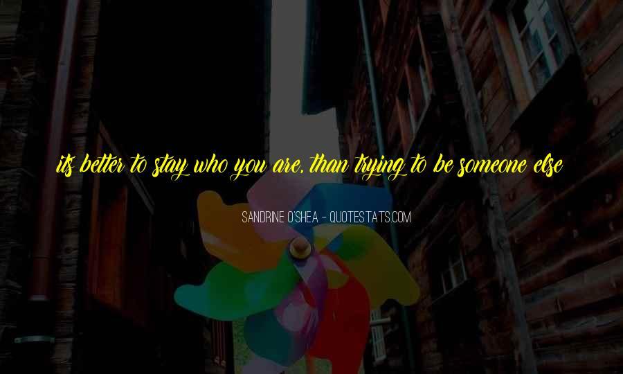 O'shea Quotes #1623479