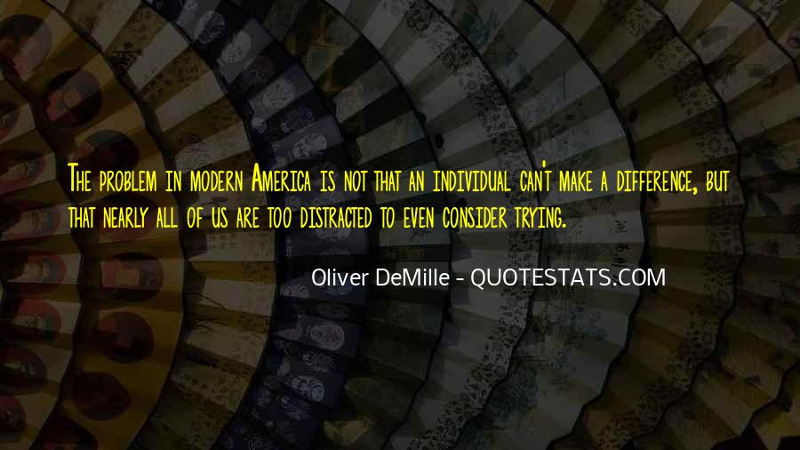 Oliver Demille Quotes #1173990