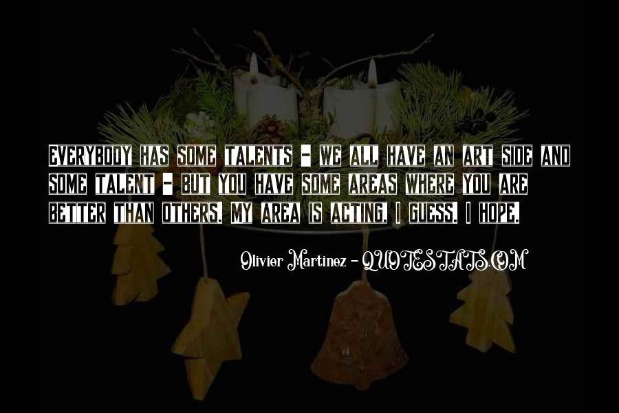 Olivier Martinez Quotes #1136234