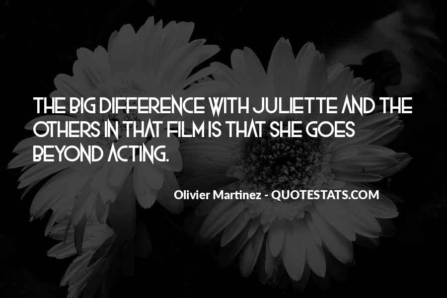 Olivier Martinez Quotes #1284580