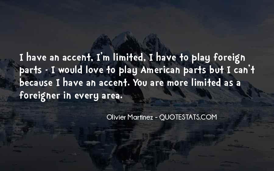 Olivier Martinez Quotes #1649796