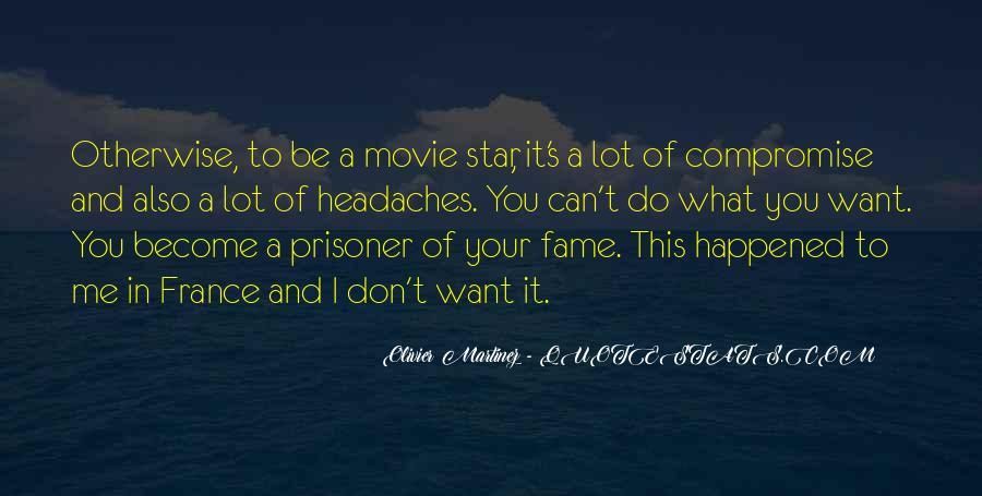 Olivier Martinez Quotes #165521