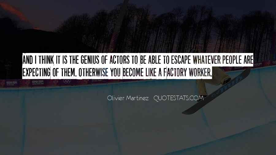 Olivier Martinez Quotes #451080