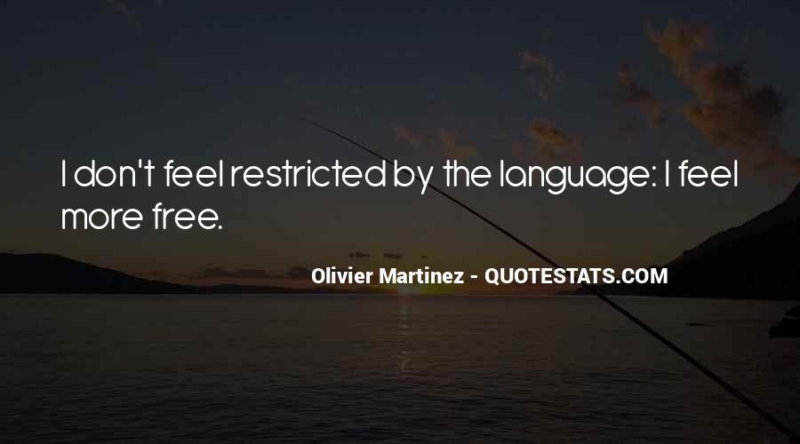 Olivier Martinez Quotes #534910