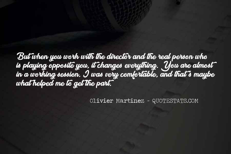 Olivier Martinez Quotes #94074