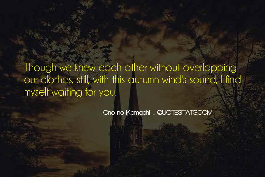 Ono No Komachi Quotes #1106344