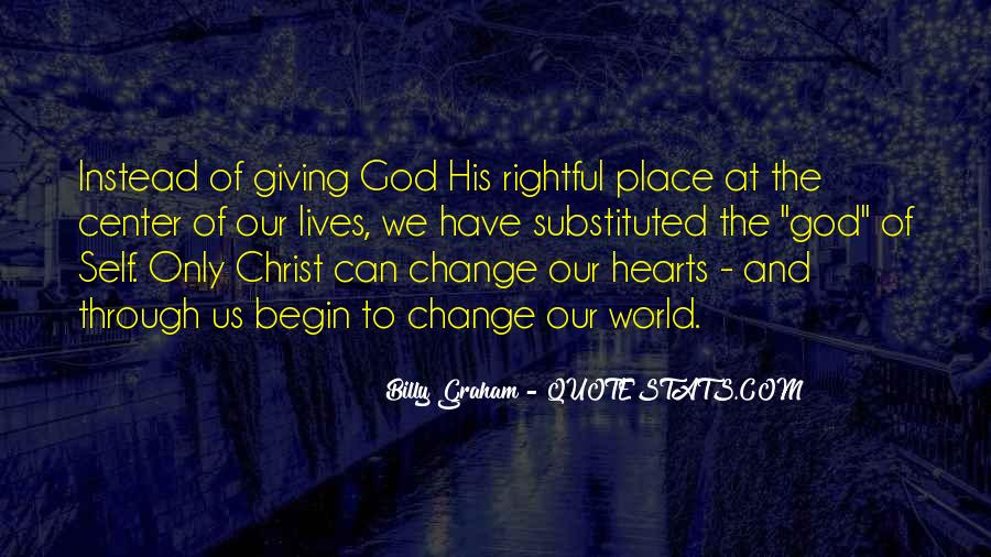 Quotes About Giving My Life To God #139933