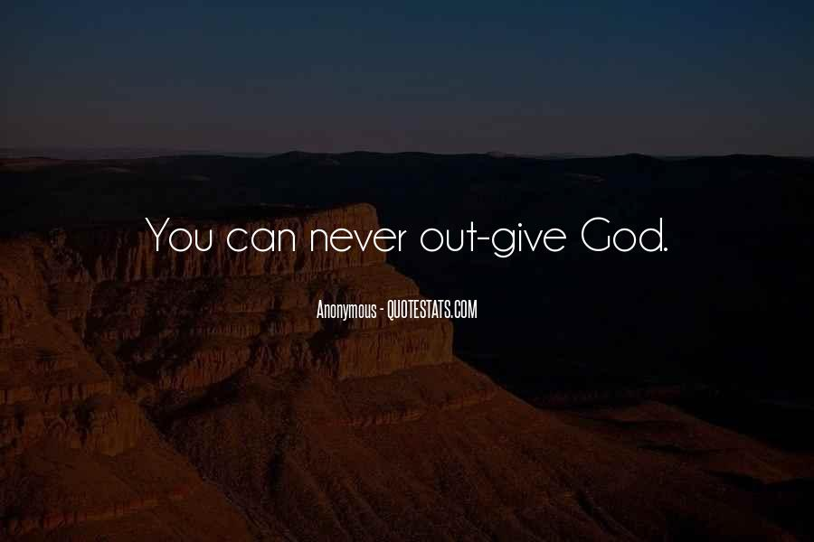 Quotes About Giving My Life To God #375290