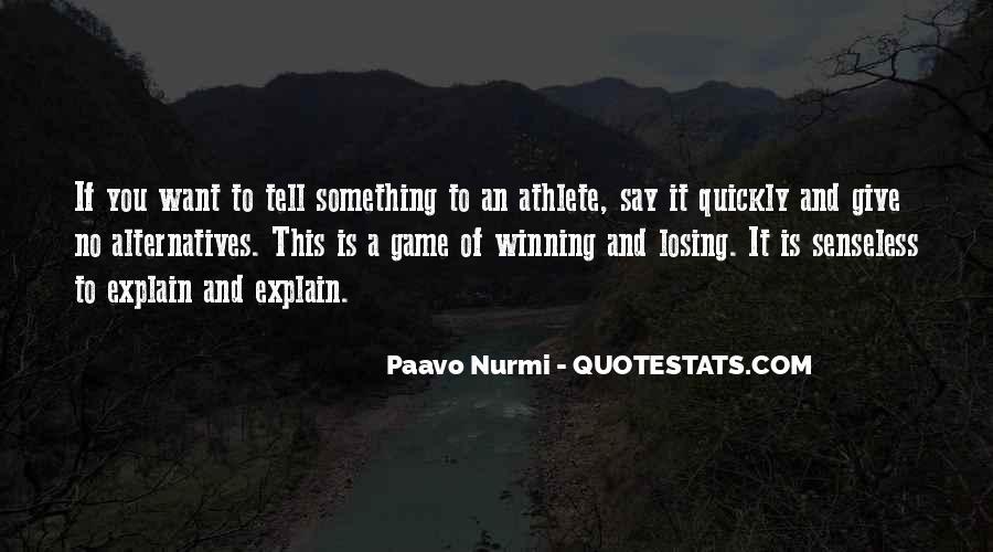 Paavo Nurmi Quotes #1193914