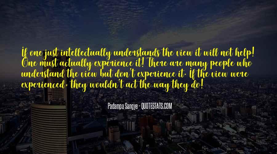 Padampa Sangye Quotes #52221