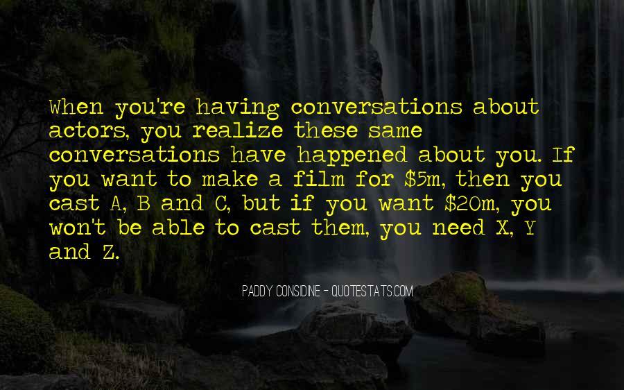 Paddy Considine Quotes #1445828