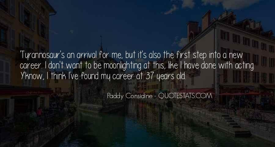Paddy Considine Quotes #1811663
