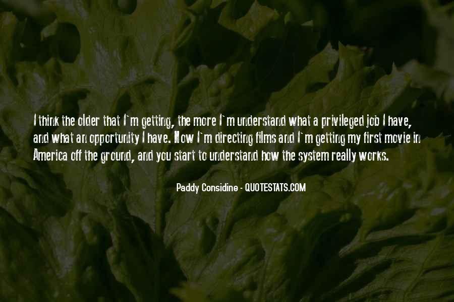 Paddy Considine Quotes #317945
