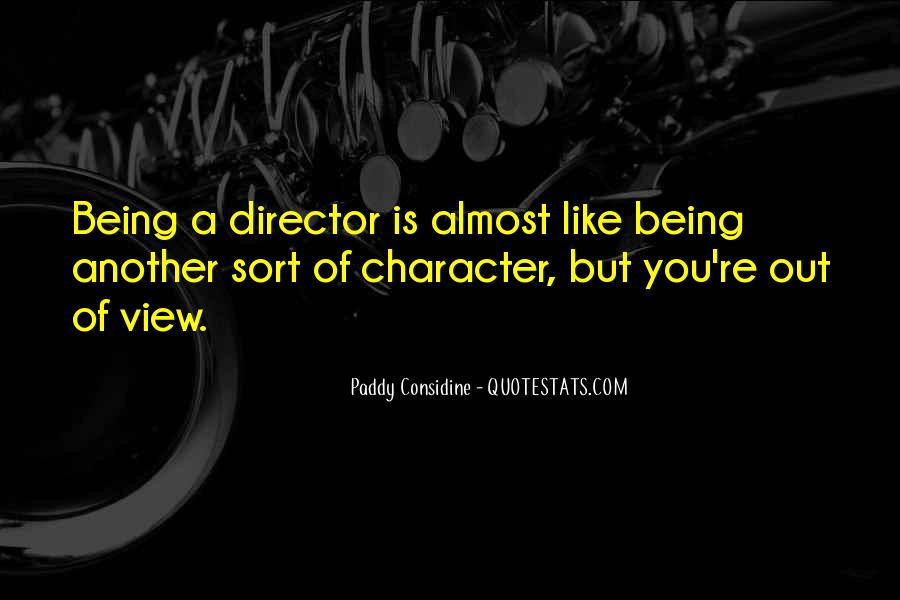 Paddy Considine Quotes #321674