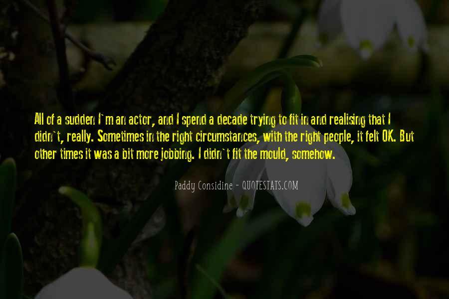 Paddy Considine Quotes #334244