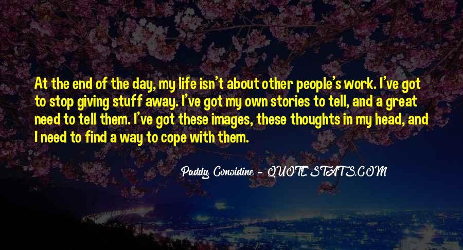 Paddy Considine Quotes #418648