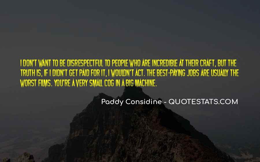 Paddy Considine Quotes #444046