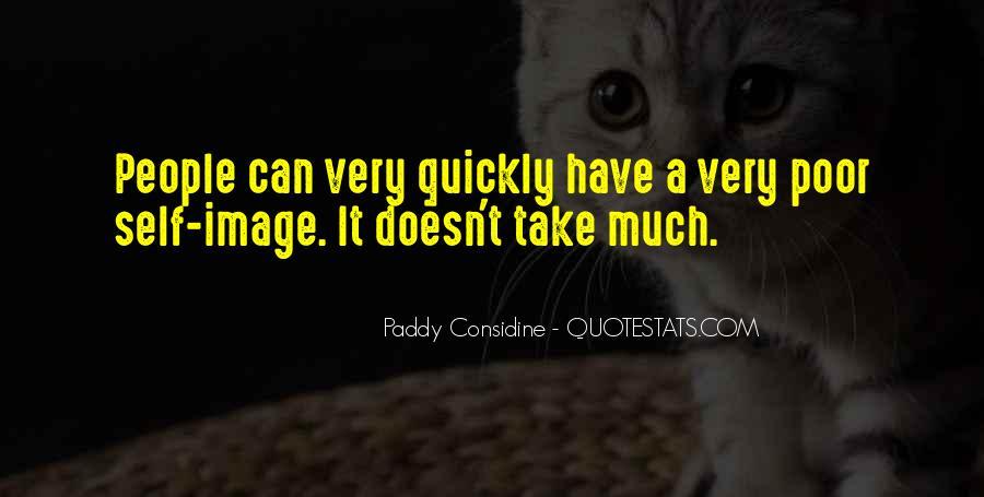 Paddy Considine Quotes #66698